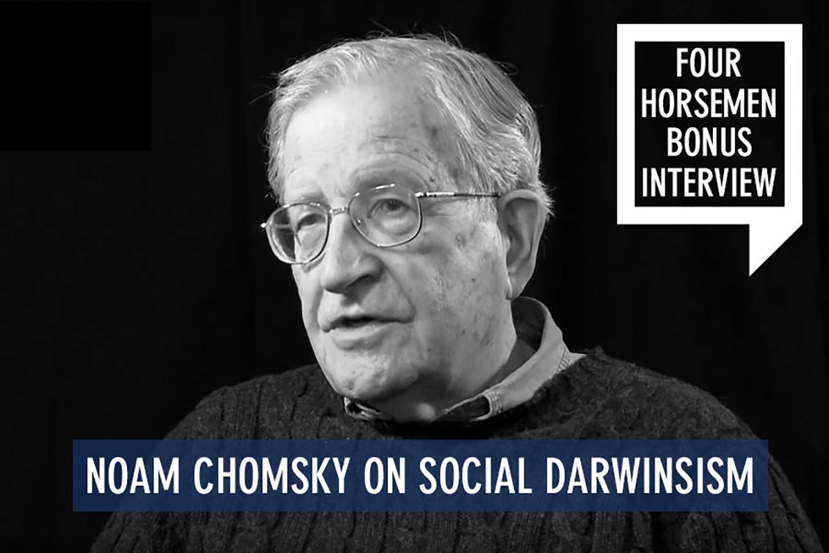 NoamChomskySocialDarwinism-RInc-VideoPosts-WEB1200x800-Template